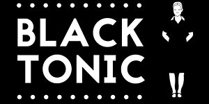 The making of Black Tonic: the science behind the show
