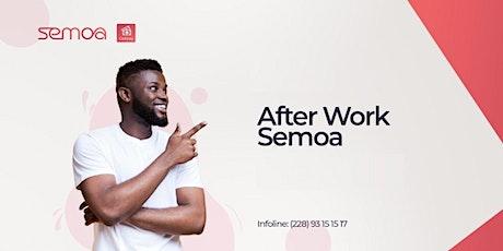 AFTERWORK SEMOA [Edition 2] billets