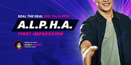 Seal The Deal with the 5-Step A.L.P.H.A. First Impression tickets