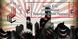 Jersey City International Television and Film Festival...