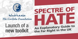 Toolkit launch - Spectre of Hate: Explanatory Guide to...