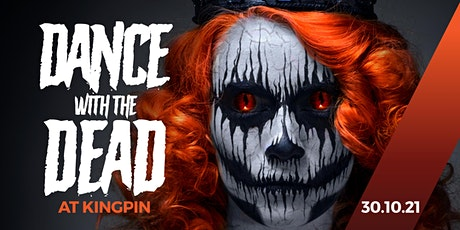 Dance With The Dead - Kingpin Canberra tickets