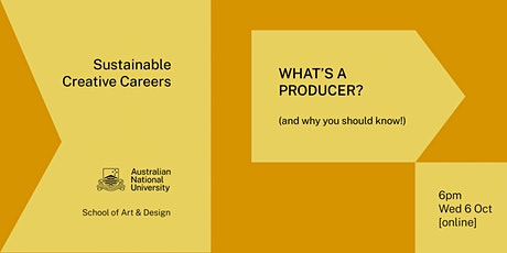 Sustainable Creative Careers: What's a Producer? tickets