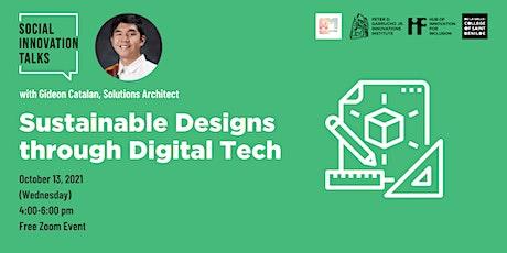 Social Innovation Talks: Sustainable Designs through Digital Tech Tickets