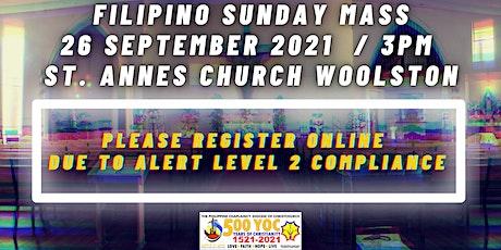 3:00pm Filipino Sunday Holy Mass @ St Anne's Church tickets