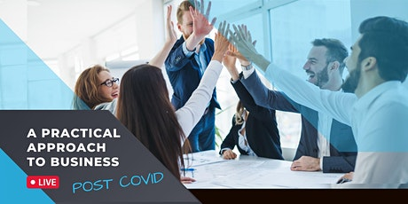 A Practical Approach to Business Post COVID tickets