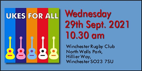 UKES FOR ALL Live Class - Winchester Rugby Club #20210929 tickets