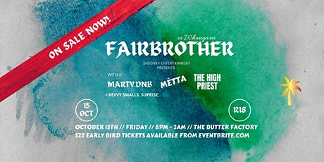FAIRBROTHER | Whangarei | 15th Oct tickets