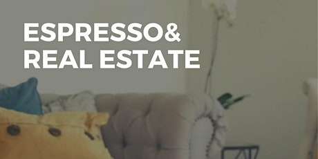 Expresso & Real Estate tickets