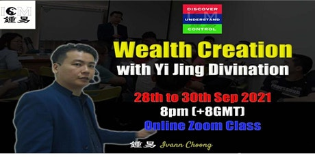 Wealth Creation with Yi Jing Divination tickets