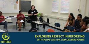 Exploring Respect in Reporting
