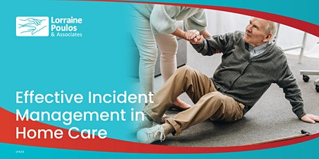 Effective Incident Management in Home Care-Preparing for SIRS tickets