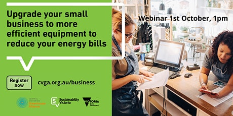 Claim Your $2000 Bonus, Small Business Energy Saver Mt Alexander Webinar tickets