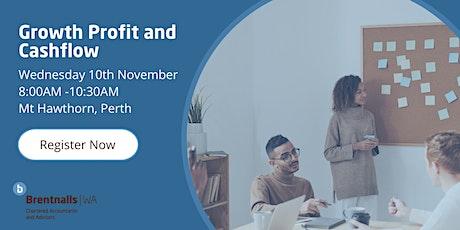 "Brentnalls WA presents: ""Growth, Profit and Cashflow"" tickets"