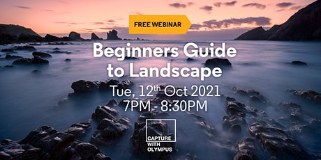 Beginners Guide to Landscape with Olympus tickets