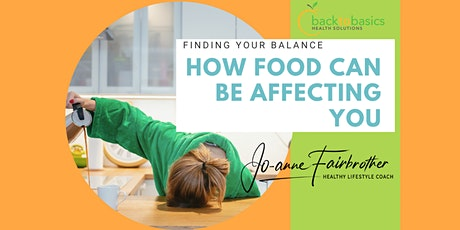 How Food Can Be Affecting You tickets