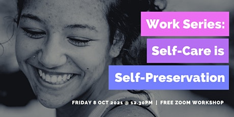 Free Workshop: Self-Care is Self-Preservation tickets