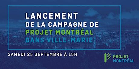 Événement de lancement de la campagne de Projet Montréal dans Ville-Marie billets