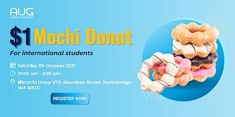 [AUG Perth]$1 Mochi Donut tickets