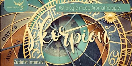 Astrologie meets Aromatherapie :: SKORPION Tickets