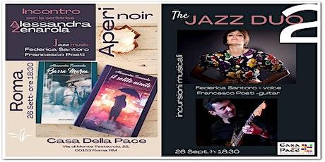 Aperinoir & jazz incontro con la scrittrice Alessandra Zenarola biglietti