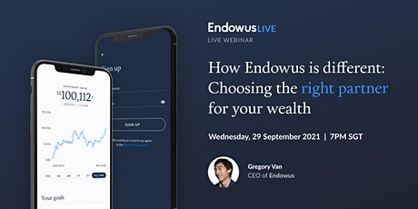 How Endowus is different: Choosing the right partner for your wealth tickets