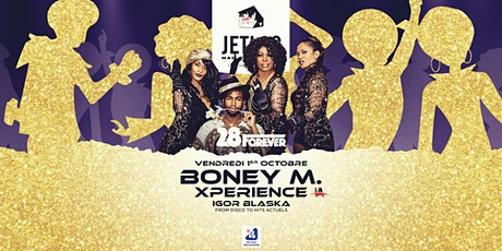 28 Forever - Boney M Xperience | Igor Blaska (+28 ans) billets