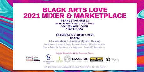 2021 Black Arts Love Mixer and Marketplace tickets