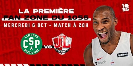 FAN ZONE : JL Bourg vs CSP Limoges billets