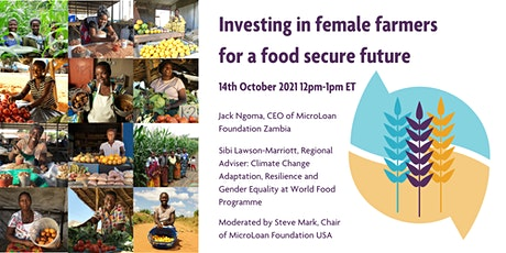 Investing in female farmers for a food secure future tickets