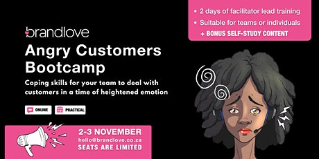The Angry Customers Bootcamp tickets