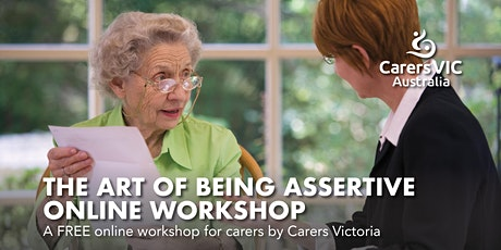 Carers Victoria The Art Of Being Assertive Online Workshop #8401 tickets