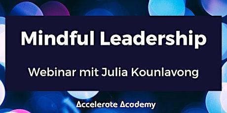 Mindful Leadership - achtsame Führung und warum sie immer wichtiger wird Tickets