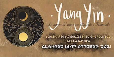"""YANGYIN - """"seminario di equilibrio energetico nella Natura"""" - biglietti"""
