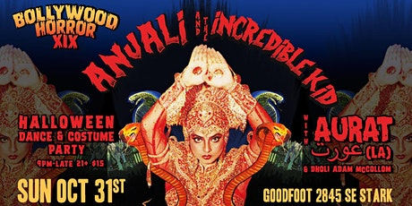 Bollywood Horror XIX Costume Party w DJ Anjali & The Incredible Kid + AURAT tickets