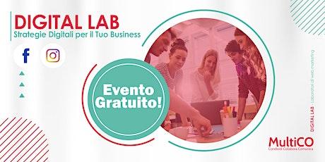 Digital Lab - [Evento Gratuito] Strategie Digitali per il Tuo Business 2021 biglietti