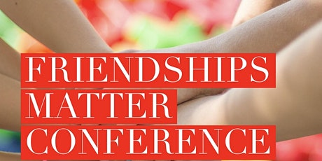Friendships Matter Conference tickets