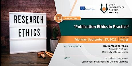 Online talk: Publication ethics in practice tickets