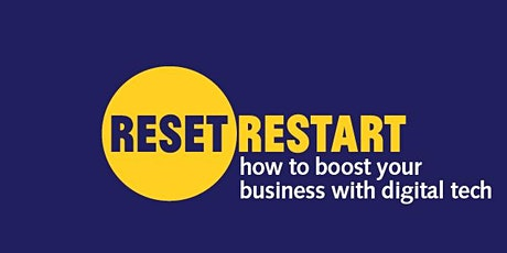 Reset. Restart: how to boost your business with digital tech tickets