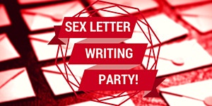 Sex Letter Writing Party!
