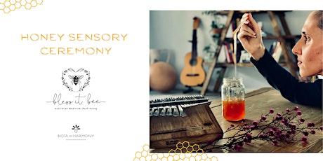 Honey Sensory Ceremony tickets