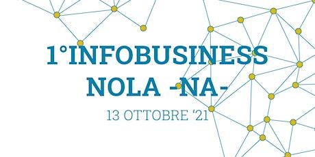 1° Info Business Utilitys - Nola biglietti