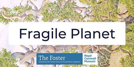 Fragile Planet: Rewilding, our last hope for solving the climate crisis tickets