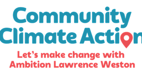 Lawrence Weston Community Climate Action Plan Event tickets