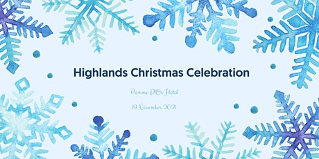 Highlands Christmas Celebrations tickets