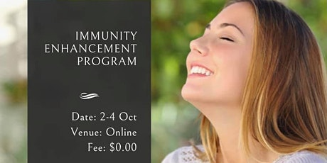Immunity Enhancement Program tickets