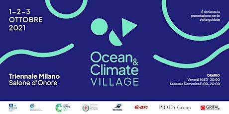 Ocean&Climate Village biglietti