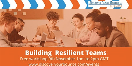 Building Resilient Teams tickets