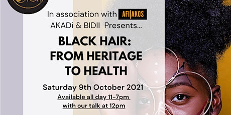 BLACK HAIR: FROM HERITAGE TO HEALTH tickets