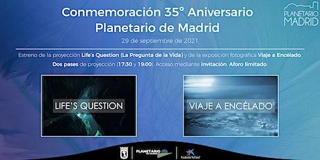 29 SEPTIEMBRE 2021: XXXV ANIVERSARIO PLANETARIO DE MADRID entradas